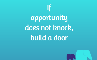 Create your opportunities